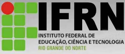 Disponível a Lista de Aprovados na Seleção do IFRN Via Enem