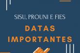 Datas do Sisu, ProUni e Fies para o 2° semestre de 2020